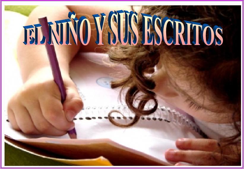 el niño y sus escritos